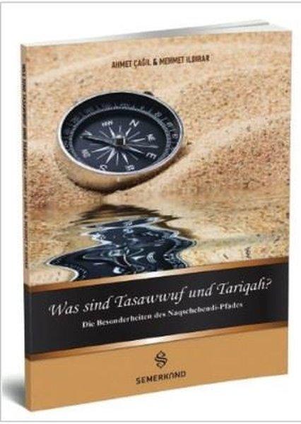 Was Sind Tasawwuf Und Tarigah-Tasavvuf ve Tarikat Nedir?.pdf