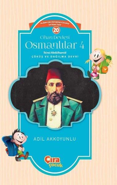 Cihan Devleti Osmanlılar 4-İkinci Abdülhamid Çöküş ve Dağılma Devri.pdf