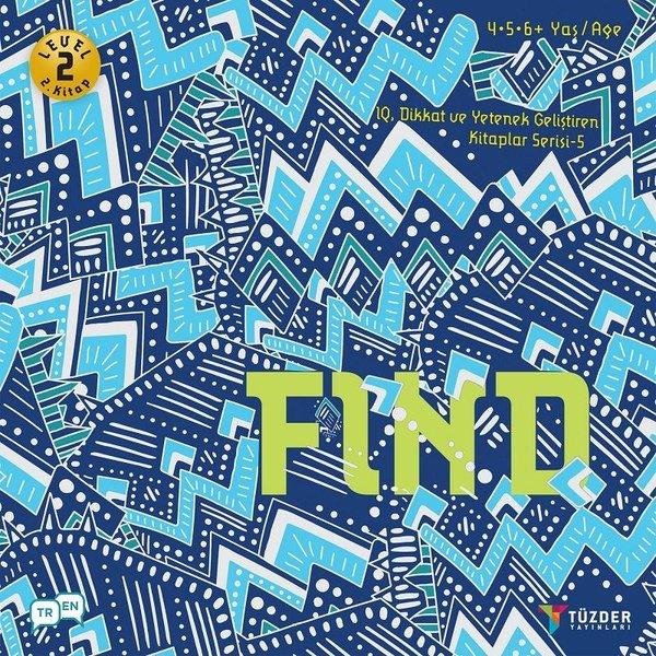 Find-Level 2-2.Kitap-IQ ve Yetenek Geliştiren Kitaplar Serisi 5.pdf