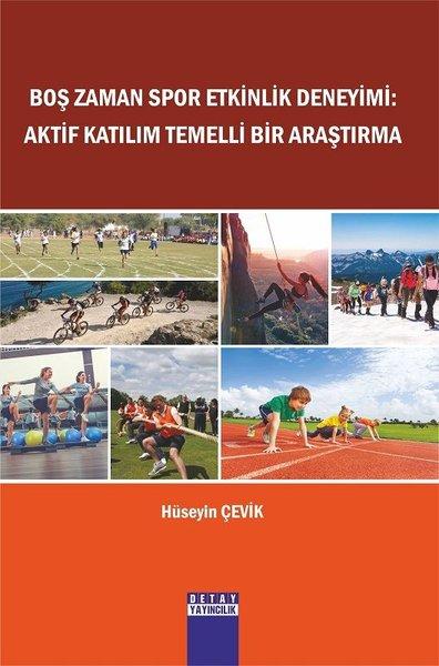 Boş Zaman Spor Etkinlik Deneyimi: Aktif Katılım Temelli Bir Araştırma.pdf