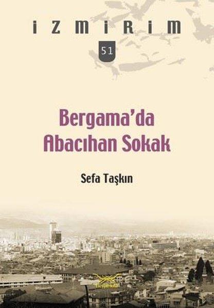 Bergamada Abacıhan Sokak-İzmirim 51.pdf
