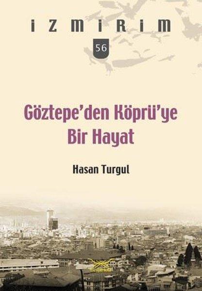 Göztepeden Köprüye Bir Hayat-İzmirim 56.pdf
