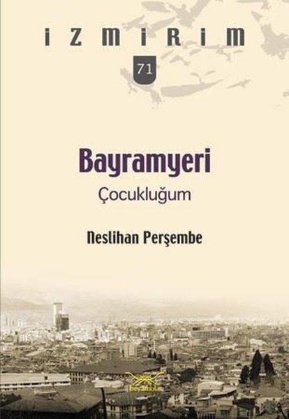 Bayramyeri Çocukluğum-İzmirim 71.pdf