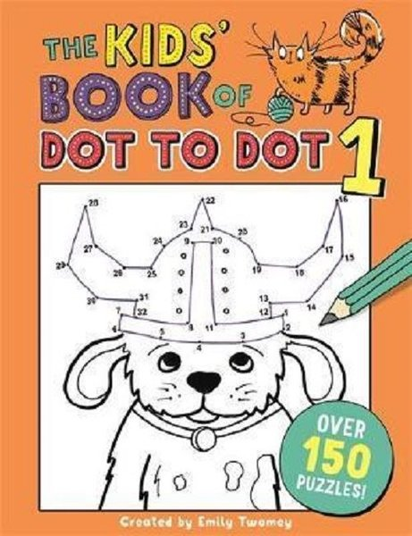The Kids Book of Dot to Dot 1 (Buster Puzzle Books.pdf