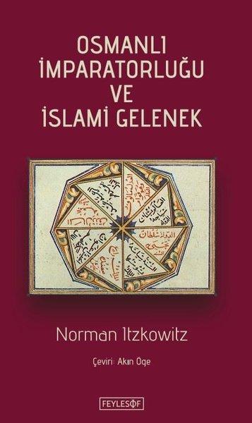 Osmanlı İmparatorluğu ve İslami Gelenek.pdf