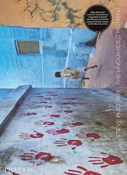 Steve McCurry: The Unguarded Moment.pdf