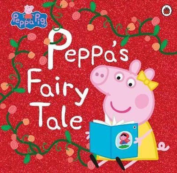 Peppa Pig: Peppas Fairy Tale.pdf