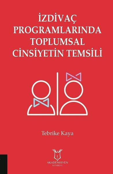 İzdivaç Programlarında Toplumsal Cinsiyetin Temsili.pdf