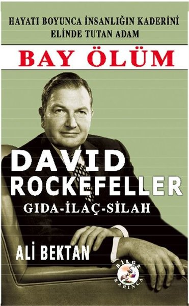 David Rockefeller-Bay Ölüm Gıda İlaç Silah.pdf