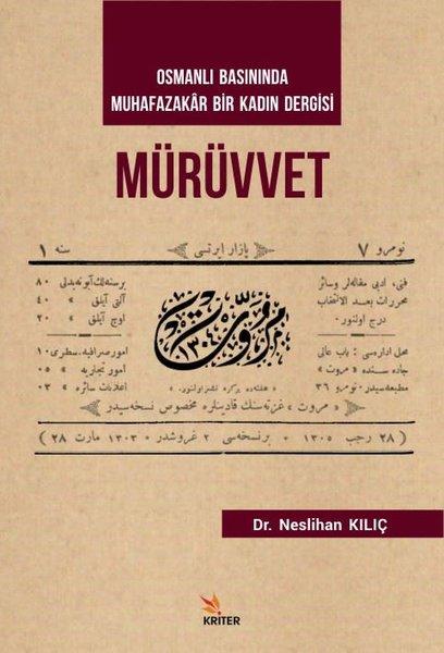 Mürüvvet-Osmanlı Basınında Muhafazakar Bir Kadın Dergisi.pdf