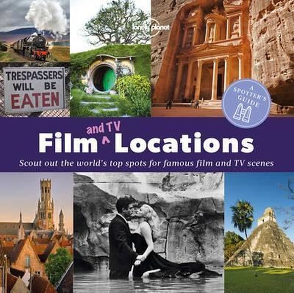 A Spotters Guide to Film (and TV) Locations (Lonely Planet).pdf