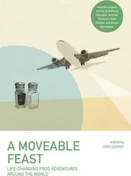A Moveable Feast (Lonely Planet Travel Literature).pdf