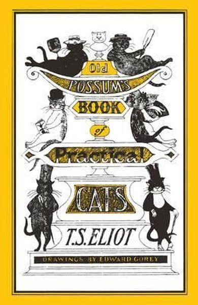 Old Possums Book of Practical Cats: Illustrated by Edward Gorey.pdf