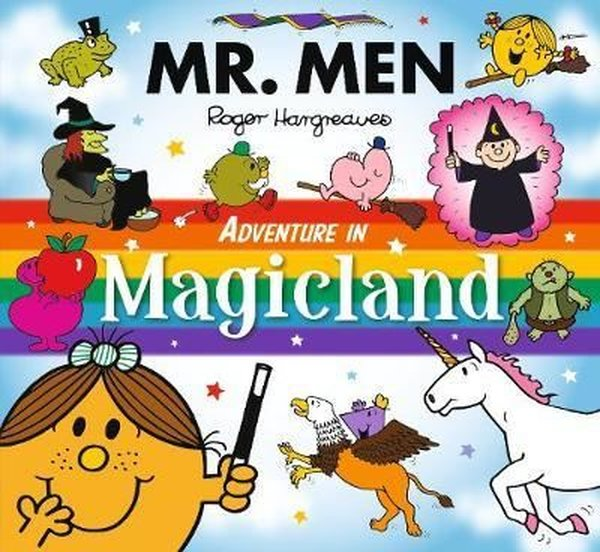 Mr Men Adventure in Magicland (Mr. Men and Little Miss Adventures).pdf