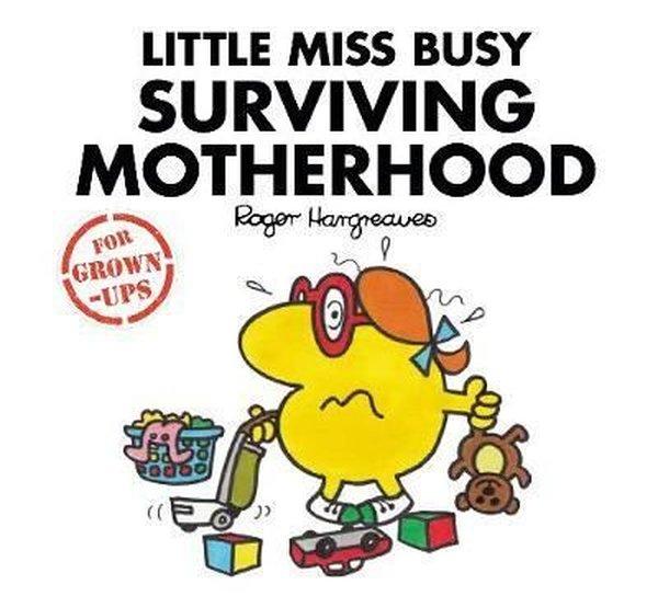 Little Miss Busy Surviving Motherhood (Mr. Men for Grown-ups).pdf