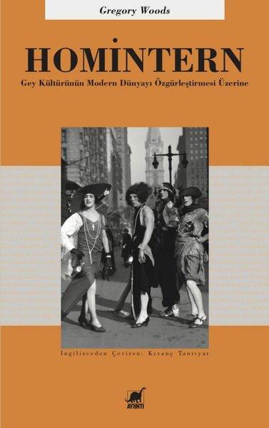 Homintern-Gey Kültürünün Modern Dünyayı Özgürleştirmesi Üzerine.pdf