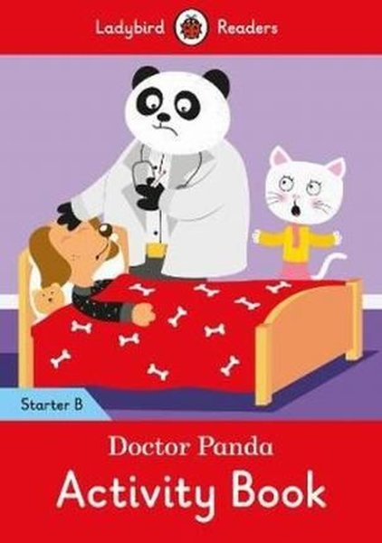 Doctor Panda Activity Book - Ladybird Readers Starter Level B.pdf