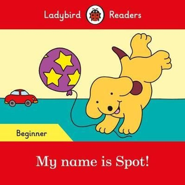 My name is Spot! - Ladybird Readers Beginner Level.pdf