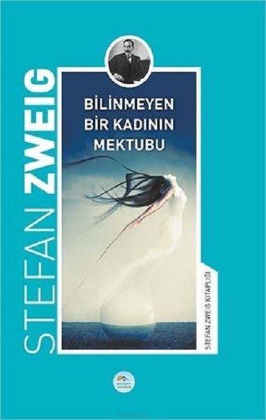 Bilinmeyen Bir Kadının Mektubu-Stefan Zweig Kitaplığı.pdf