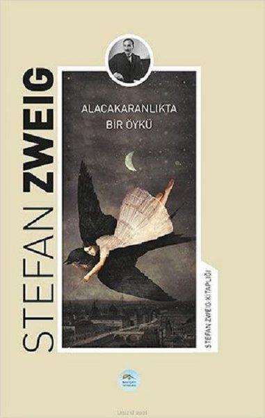 Alacakaranlıkta Bir Öykü-Stefan Zweig Kitaplığı.pdf