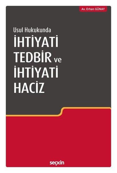 Usul Hukukunda İhtiyati Tedbir ve İhtiyati Haciz.pdf