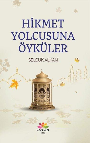 Hikmet Yolcusuna Öyküler.pdf