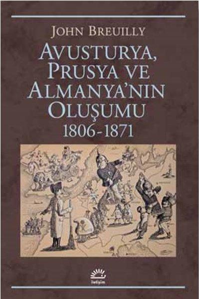 Avusturya Prusya ve Almanyanın Oluşumu 1806-1871.pdf