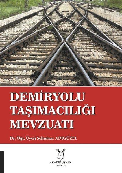 Demiryolu Taşımacılığı Mevzuatı.pdf
