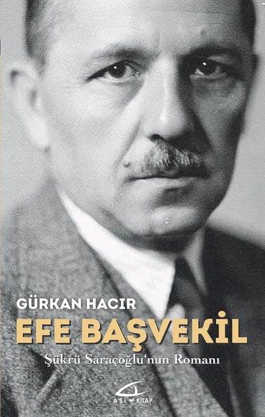 Efe Başvekil-Şükrü Saraçoğlunun Romanı.pdf