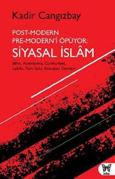 Post-Modern Pre-Moderni Öpüyor: Siyasal İslam.pdf