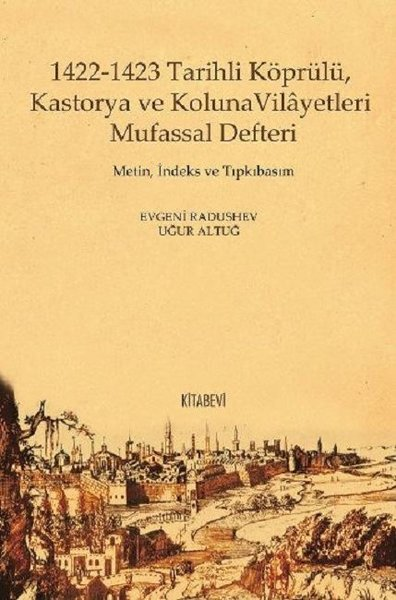 1422-1423 Tarihli Köprülü Kastorya ve Koluna Vilayetleri Mufassal Defteri.pdf