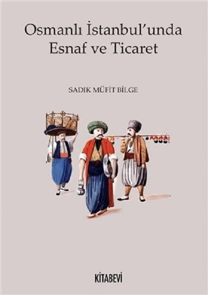 Osmanlı İstanbulunda Esnaf ve Ticaret.pdf
