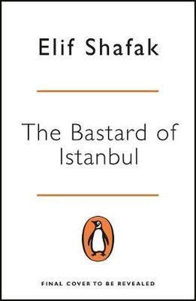 The Bastard of Istanbul (Penguin Essentials).pdf