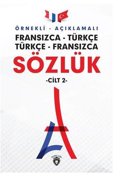 Örnekli Açıklamalı Cilt 2-Fransızca Türkçe-Türkçe Fransızca Sözlük.pdf