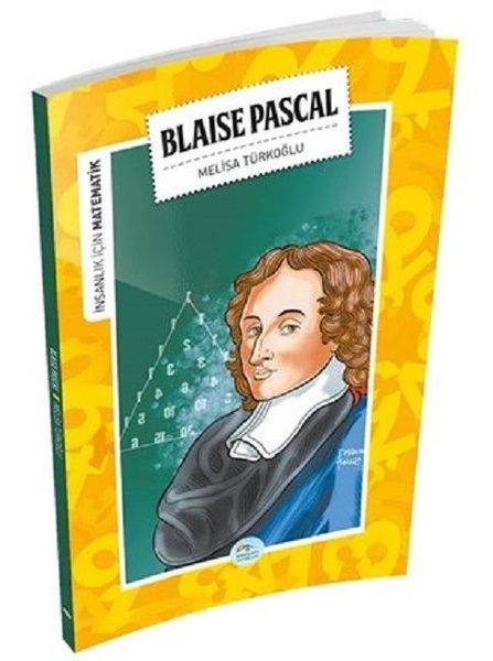 Blaise Pascal-İnsanlık İçin Matematik.pdf