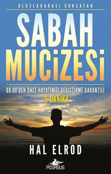 Sabah Mucizesi: 08.00den Önce Hayatınızı Değiştirme Garantili 6 Dakika.pdf