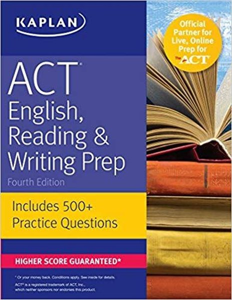 ACT English, Reading & Writing Prep: Includes 500+ Practice Questions (Kaplan Test Prep).pdf