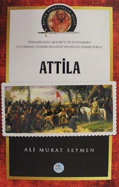 Atilla - Büyük Komutanlar Dizisi.pdf