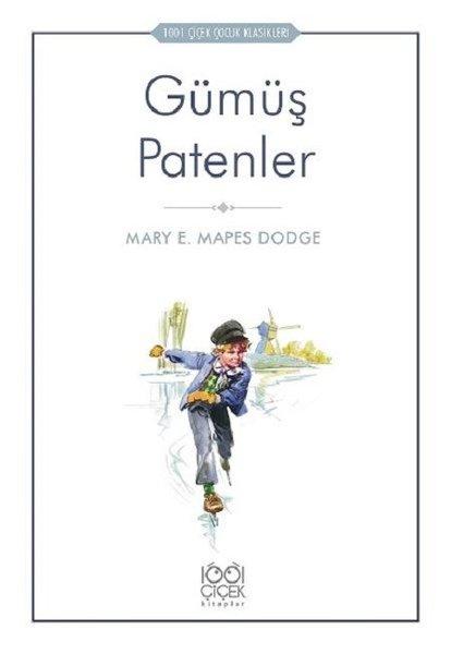 Gümüş Patenler-1001 Çiçek Çocuk Klasikleri.pdf