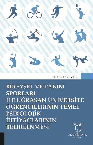 Bireysel ve Takım Sporları İle Uğraşan Üniversite Öğrencilerinin Temel Psikolojik İhtiyaçlarının Bel.pdf