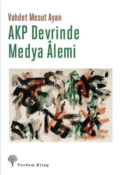 AKP Devrinde Medya Alemi.pdf