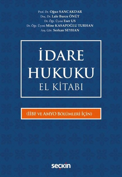 İdare Hukuku El Kitabı-İİBF ve AMYO Bölümleri İçin.pdf