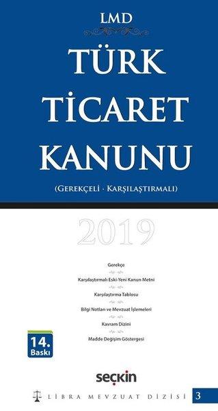 LMD Türk Ticaret Kanunu-Karşılaştırmalı Gerekçeli.pdf