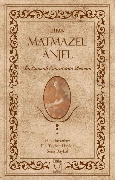 Matmazel Anjel-Bir Osmanlı Ermenisinin Romanı.pdf
