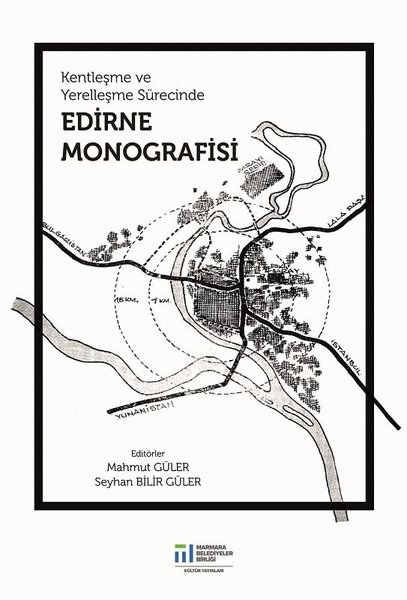 Kentleşme ve Yerelleşme Sürecinde Edirne Monografisi.pdf