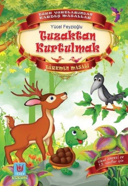 Tuzaktan Kurtulmak-Türkmen Masalı.pdf