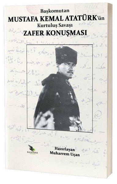 Başkomutan Mustafa Kemal Atatürkün Kurtuluş Savaşı Zafer Konuşması.pdf