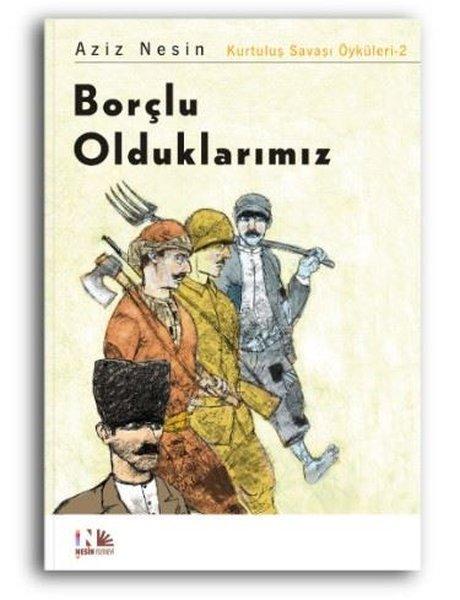 Borçlu Olduklarımız: Kurtuluş Savaşı Öyküleri-2.pdf