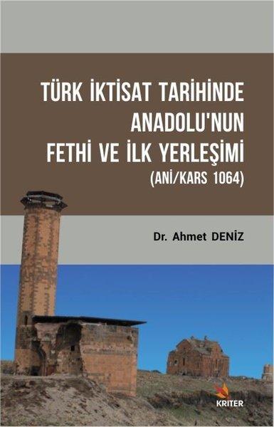 Türk İktisat Tarihinde Anadolunun Fethi ve İlk Yerleşimi.pdf