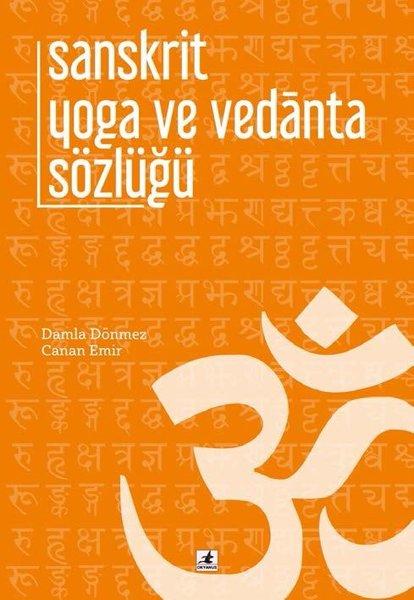 Sanskrit Yoga ve Vedanta Sözlüğü.pdf